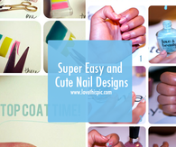 Super Easy and Cute Nail Designs