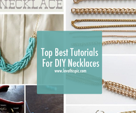 Top Best Tutorials For DIY Necklaces