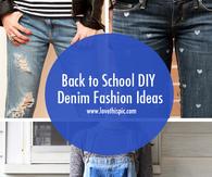 Back to School DIY Denim Fashion Ideas