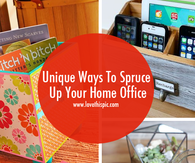 Unique Ways To Spruce Up Your Home Office