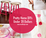 Pretty Home DIYs Under 20 Dollars