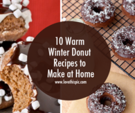 10 Warm Winter Donut Recipes to Make at Home