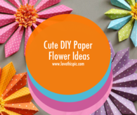 Cute DIY Paper Flower Ideas