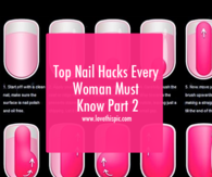 Top Nail Hacks Every Woman Must Know Part 2