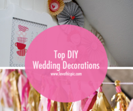 Top DIY Wedding Decorations