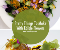Pretty Things To Make With Edible Flowers