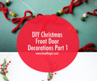 DIY Christmas Front Door Decorations Part 1
