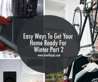 Easy Ways To Get Your Home Ready For Winter Part 2