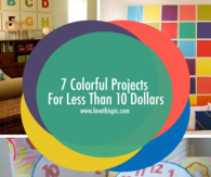 7 Colorful Projects For Less Than 10 Dollars