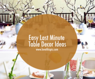 Easy Last Minute Table Decor Ideas