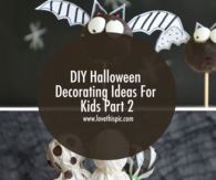 DIY Halloween Decorating Ideas For Kids Part 2
