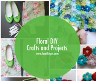 Floral DIY Crafts and Projects