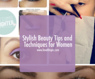 Stylish Beauty Tips and Techniques for Women