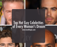 Top Hot Guy Celebrities of Every Woman's Dream