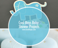 Cool Boys Baby Shower Projects