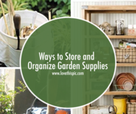 Ways to Store and Organize Garden Supplies