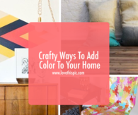 Crafty Ways To Add Color To Your Home