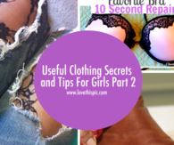 Useful Clothing Secrets and Tips For Girls Part 2