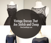 Vintage Dresses That Are Stylish and Cheap