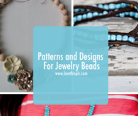 Patterns and Designs For Jewelry Beads