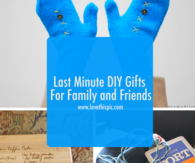Last Minute DIY Gifts For Family and Friends