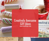 Creatively Awesome Gift Ideas