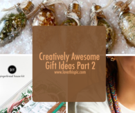 Creatively Awesome Gift Ideas Part 2