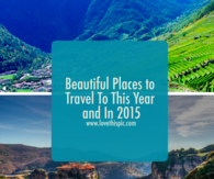 Beautiful Places to Travel To This Year and In 2015