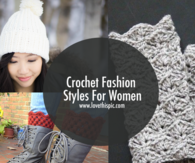 Crochet Fashion Styles For Women
