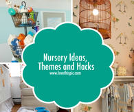 Nursery Ideas, Themes and Hacks