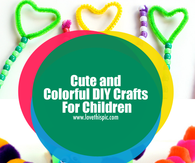 Cute and Colorful DIY Crafts For Children