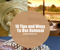 10 Tips and Ways To Use Oatmeal