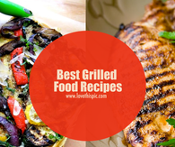 Best Grilled Food Recipes