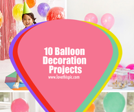 10 Balloon Decoration Projects