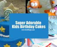Super Adorable Kids Birthday Cakes
