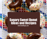 Sugary Sweet Donut Ideas and Recipes