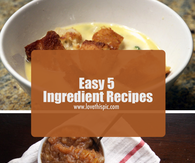 Easy 5 Ingredient Recipes