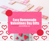 Easy Homemade Valentines Day Gifts To Give