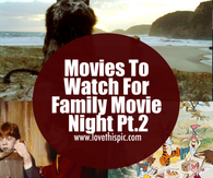 Movies To Watch For Family Movie Night Part 2