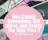 Non Candy Valentines Gift Ideas and Crafts For Kids Part 2