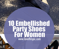 10 Embellished Party Shoes For Women