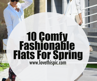 10 Comfy Fashionable Flats For Spring