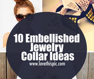 10 Embellished Jewelry Collar Ideas