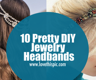 10 Pretty DIY Jewelry Headbands