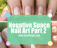 Negative Space Nail Art Part 2