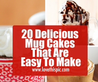 20 Delicious Mug Cakes That Are Easy To Make