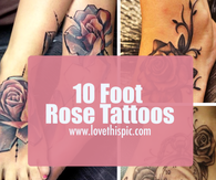 10 Foot Rose Tattoos