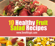 10 Healthy Fruit Salad Recipes