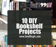 10 DIY Bookshelf Projects