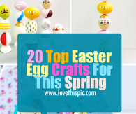 20 Top Easter Egg Crafts For This Spring